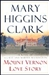 Clark, Mary Higgins - Mt. Vernon Love Story (Signed First Edition)