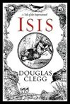Clegg, Douglas - Isis (Signed First Edition)