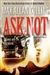 Collins, Max Allan - Ask Not (Signed First Edition)