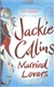 Collins, Jackie - Married Lovers (Signed First UK Edition)
