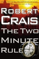 The Two Minute Rule by Robert Crais