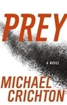 Crichton, Michael - Prey (Signed First Edition)