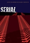 Crouch, Blake & Kilborn, Jack (Konrath, J.A.) - Serial (Double-Signed chapbook )