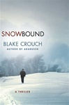 Crouch, Blake - Snowbound (Signed First Edition)
