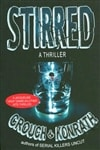 Crouch, Blake & Konrath, J.A. - Stirred (Double-Signed First Edition)