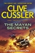 Cussler, Clive / Perry, Thomas - Mayan Secrets, The (Signed First Edition UK)