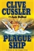Cussler, Clive & Du Brul, Jack | Plague Ship | Double Signed First Edition Book