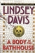 Davis, Lindsey - Body in the Bathhouse, A (Signed First Edition)