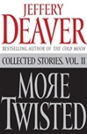 Deaver, Jeffery - More Twisted (Signed First Edition)