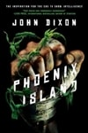 Dixon, John - Phoenix Island (Signed First Edition)