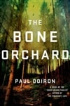 Doiron, Paul - Bone Orchard, The (Signed First Edition)