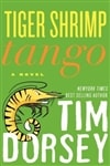Dorsey, Tim - Tiger Shrimp Tango (Signed, 1st)