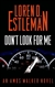 Estleman, Loren D. - Don't Look For Me (Signed First Edition)