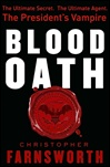 Farnsworth, Christopher ? Blood Oath, The (Signed First Edition)