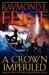 Feist, Raymond E. - Crown Imperiled, A (Signed First Edition)