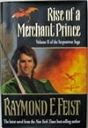 Feist, Raymond E. - Rise of a Merchant Prince (Signed First Edition)