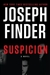 Finder, Joseph - Suspicion (Signed First Edition)