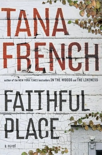 Faithful Place by Tana French