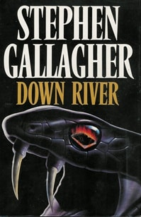 Down River by Stephen Gallagher