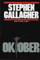 Oktober by Stephen Gallagher