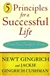 Gingrich, Newt & Gingrich Cushman, Jackie - 5 Principles for a Successful Life (Signed First Edition)