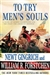 Gingrich, Newt & Forstchen, William R. - To Try Men's Souls (Signed, 1st)