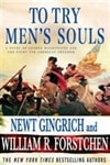 Gingrich, Newt & Forstchen, William R. - To Try Men's Souls (Double-Signed First Edition)