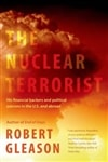 Gleason, Robert - Nuclear Terrorist, The (Signed First Edition)