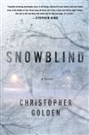 Golden, Christopher - Snowblind (Signed First Edition)