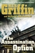 Griffin, W.E.B. & Butterworth, William E. - Assassination Option, The (Double-Signed First Edition)