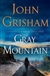 Grisham, John - Gray Mountain (Signed First Edition)