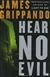 Grippando, James - Hear No Evil (Signed First Edition)