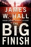 Hall, James W. - Big Finish, The (Signed First Edition)