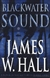 Hall, James W. - Blackwater Sound (Signed First Edition)