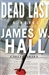 Hall, James W. - Dead Last (Signed First Edition)