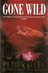 Hall, James W. - Gone Wild (Signed First Edition UK)