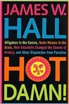 Hall, James W. - Hot Damn (Signed First Edition)