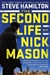 Hamilton, Steve | Second Life of Nick Mason, The | Signed First Edition Book