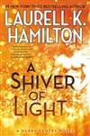 Hamilton, Laurell K. - Shiver of Light, A (Signed First Edition)