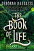Harkness, Deborah - Book of Life, The (Signed First Edition)
