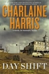 Harris, Charlaine | Day Shift | Signed First Edition Book