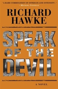 Speak of the Devil by Richard Hawke (aka Tim Cockey)