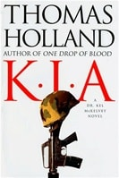 K.I.A. by Thomas Holland