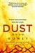 Howey, Hugh - Dust (Signed First Edition UK)
