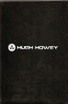 Howey, Hugh - Wool Trilogy in Slipcase (Signed, 1st, UK)