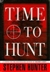 Hunter, Stephen - Time to Hunt (Signed First Edition)
