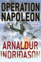 Operation Napoleon by Arnaldur Indridason