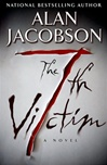 Jacobson, Alan - 7th Victim, The (Signed First Edition)