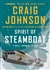 Johnson, Craig - Spirit of Steamboat (Signed First Edition)