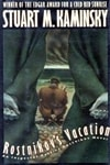 Kaminsky, Stuart - Rostnikov's Vacation (Signed First Edition)